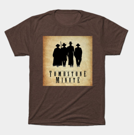 Tombstone Minute shirt